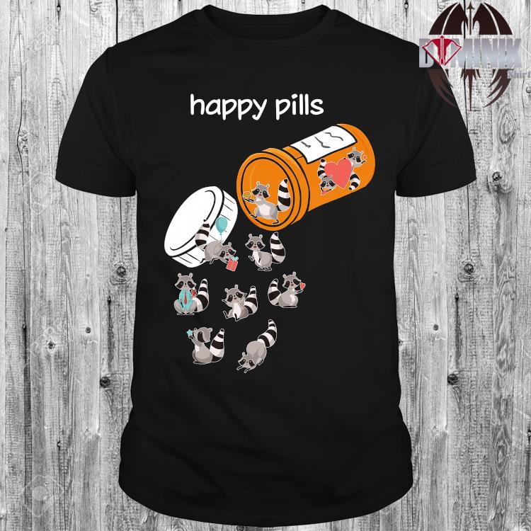 Happy Pills Raccoon Lover Shirt