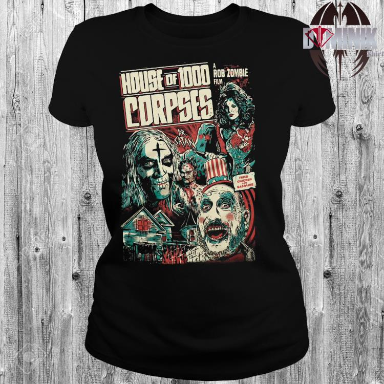 House Of 1000 Corpses A Rob Zombie Film Shirt ladies-shirt